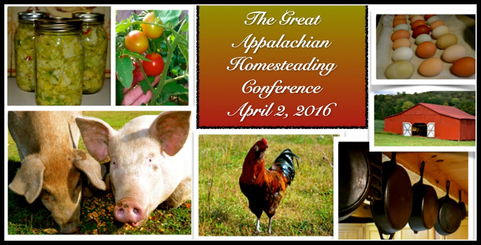 The Great Appalachian Homesteading Conference