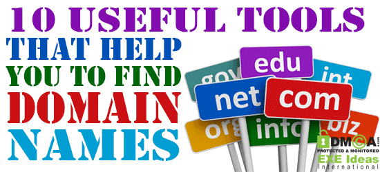 10 Useful Tools That Help You to Find Domain Names