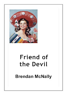 http://www.amazon.com/Friend-Devil-Brendan-McNally-ebook/dp/B004VXK1LK