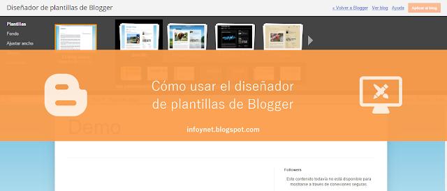 Como usar el diseñador de plantillas de Blogger