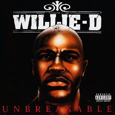 Willie D – Unbreakable (2xCD) (2003) (320 kbps)