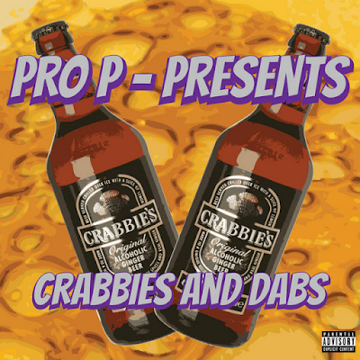 PRO P - CRABBIES AND DABS MIXTAPE COVER