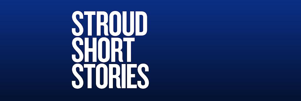 Stroud Short Stories