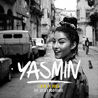 Yasmin - Light Up (The World) Lyrics and Video (Ft. Shy FX & Ms Dynamite)