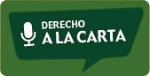 Derecho a la Carta. El primer podcast de Derecho en Colombia