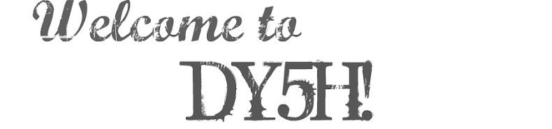 dy5h:)