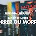 Resenha - Maze Runner: Correr ou Morrer [James Dashner]