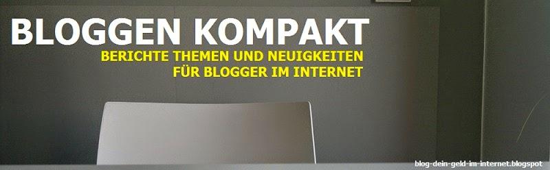 http://blog-dein-geld-im-internet.blogspot.de/2014/07/bloggen-kompakt-neue-inhalte-fur-dein.html