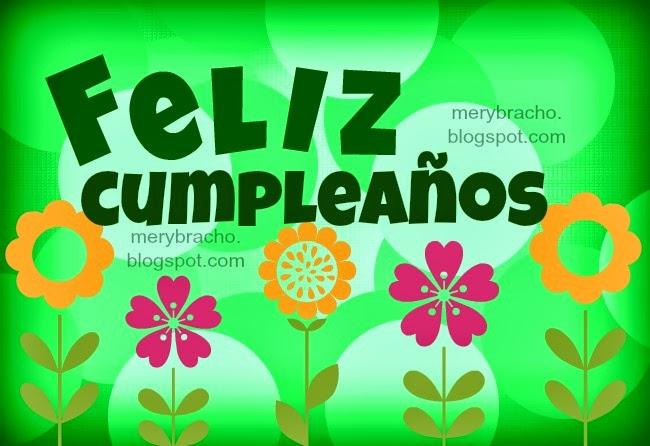 Un Cumpleaños Feliz para alguien Feliz, mensaje cristiano de cumpleaños  feliz, palabras para amiga en su cumpleaños, linda dedicatoria, frases bonitas de cumpleaños, imágenes cristianas de cumpleaños, postales, tarjetas cristianas.
