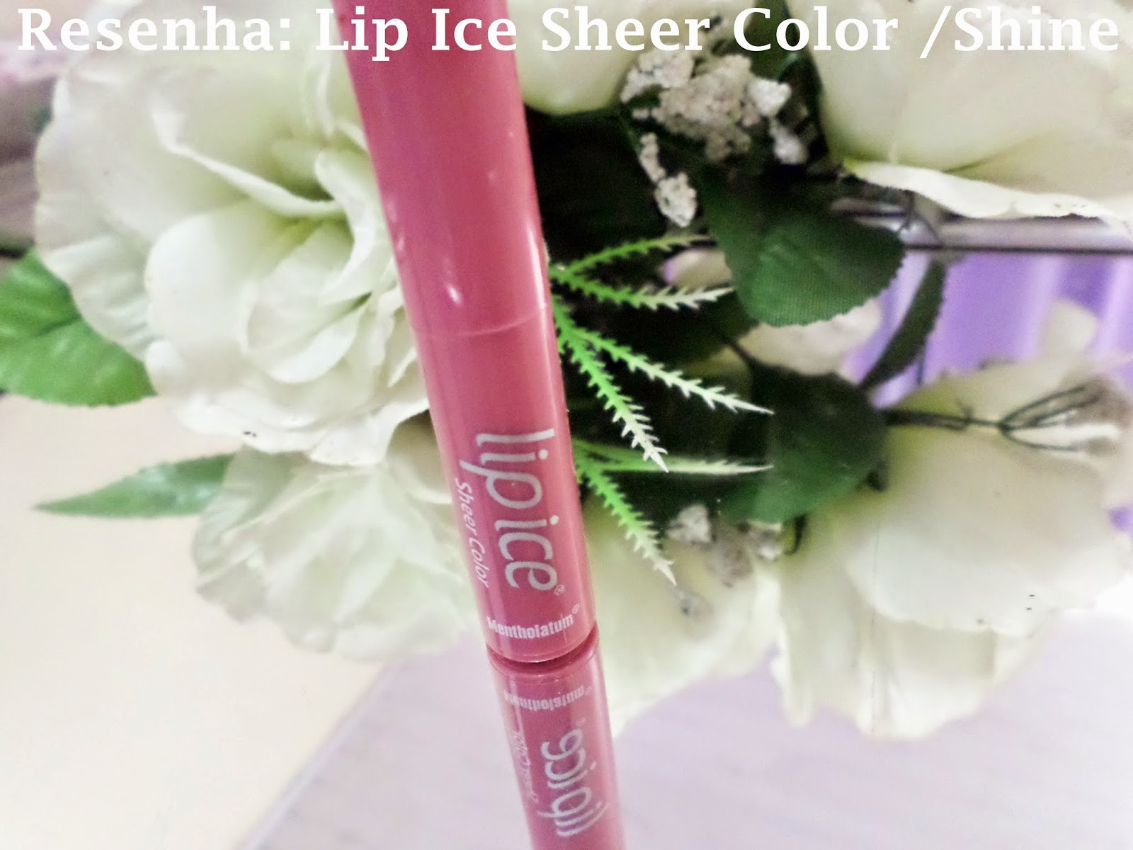 Lip Ice / Shine