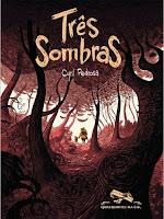 Capa da história em quadrinhos Três Sombras, de Cyril Pedrosa
