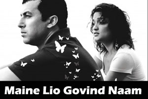 Maine Lio Govind Naam