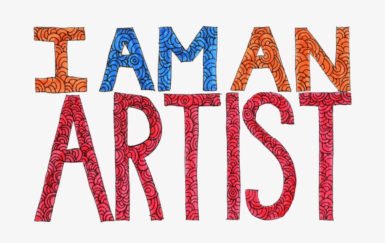I am an artist by Megan H Carroll