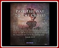 Visit The Pave the Way to the Cross Website