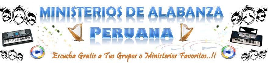 Ministerios De Alabanza Peruana