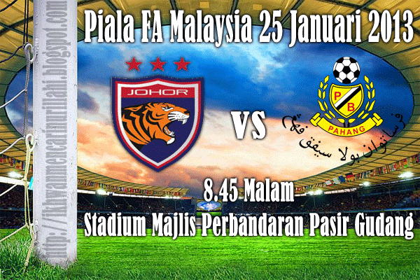 Keputusan Johor United vs Pahang 25 Januari 2013 - Piala FA 2013