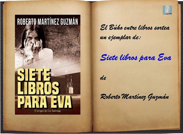 SORTEO DE SIETE LIBROS PARA EVA (ROBERTO MARTÍNEZ GUZMÁN)