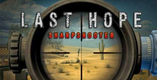 Last Hope - Sharpshooter v3.6.4 Apk Full Download