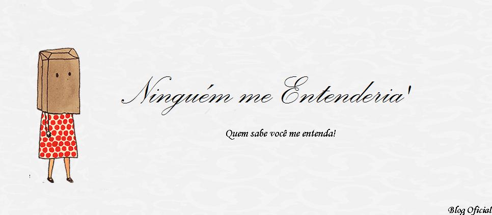Ninguém me Entenderia//Official