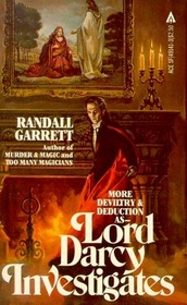 Lord Darcy Investigates