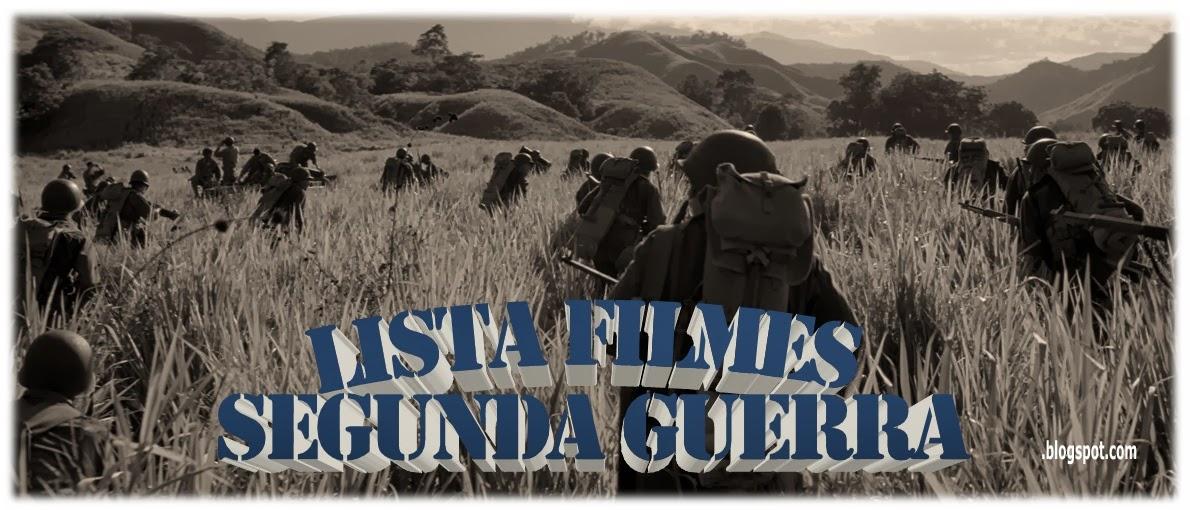 Lista Filmes Segunda Guerra