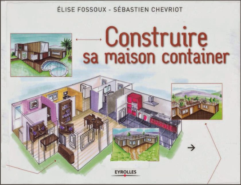 construire sa maison container g nie civil livres. Black Bedroom Furniture Sets. Home Design Ideas