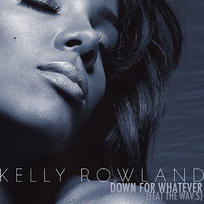 Photo Kelly Rowland - Down For Whatever (feat. WAV.s) Picture & Image