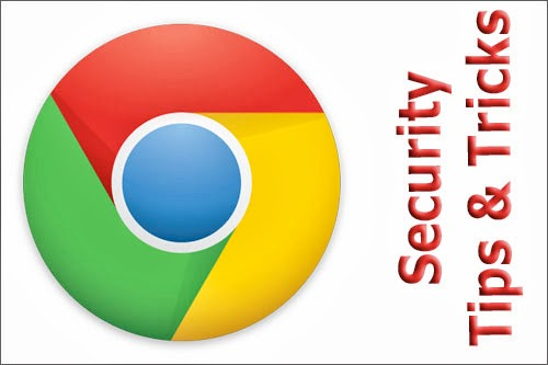 Chrome Tips and Tricks, Google Chrome Tricks, Internet Tips and Tricks