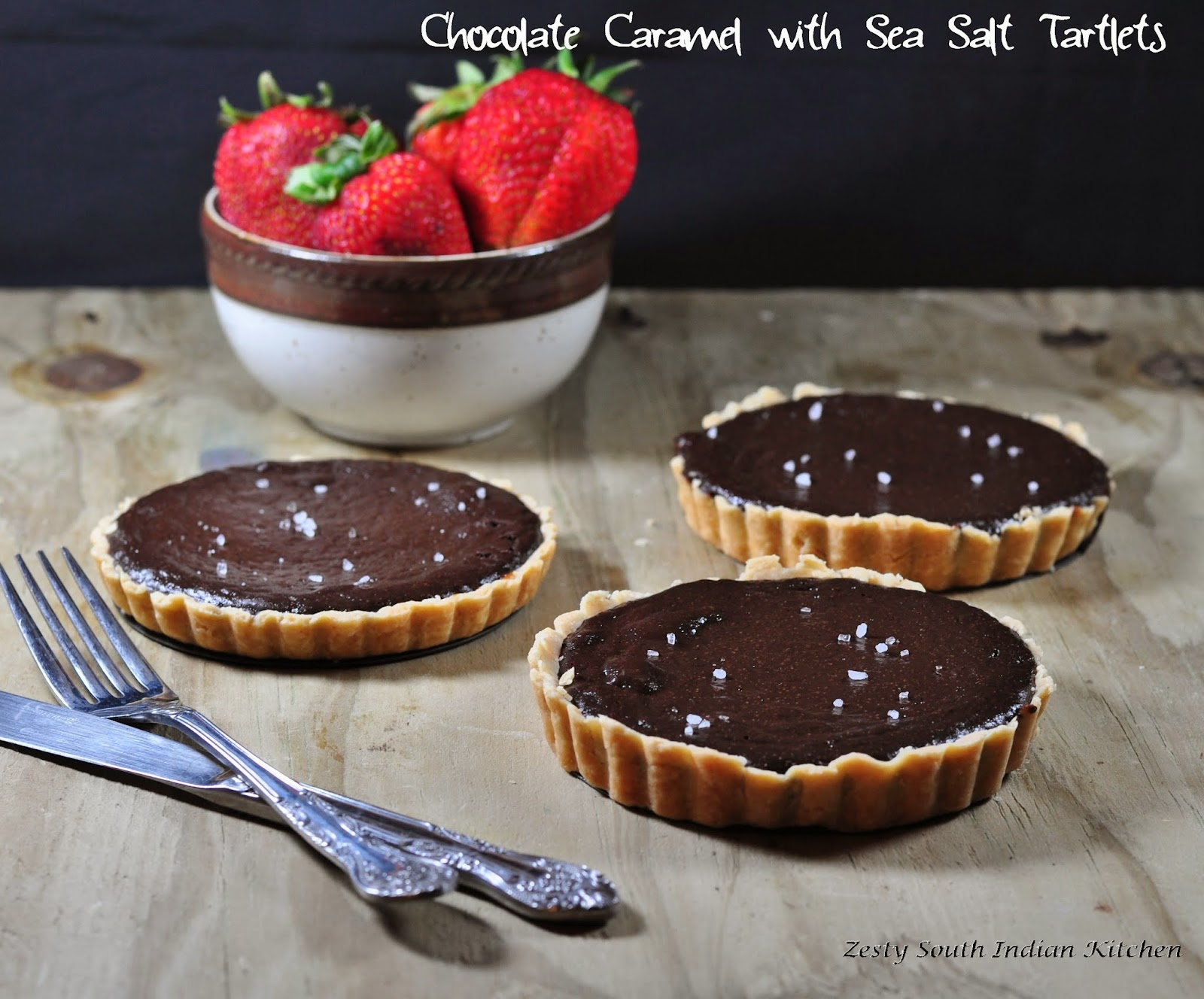 Chocolate Caramel With Sea Salt Tart/ Tartlets - Zesty South Indian ...