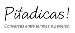 Pitadicas!