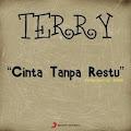 Terry - Cinta Tanpa Restu [4.1MB]