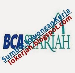 Lowongan Kerja Lokerjah Bank BCA Syariah