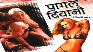 Hot Hindi Dubbed Movie 'Pagal Diwani' Watch Online