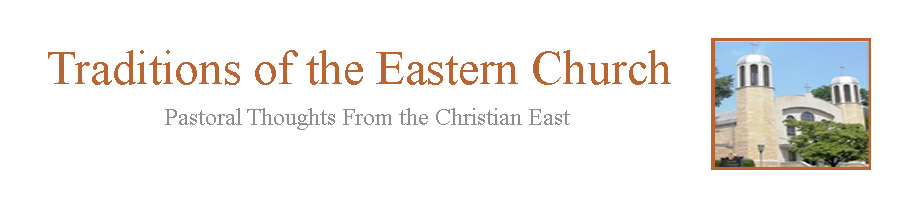 Traditions Of The Eastern Church