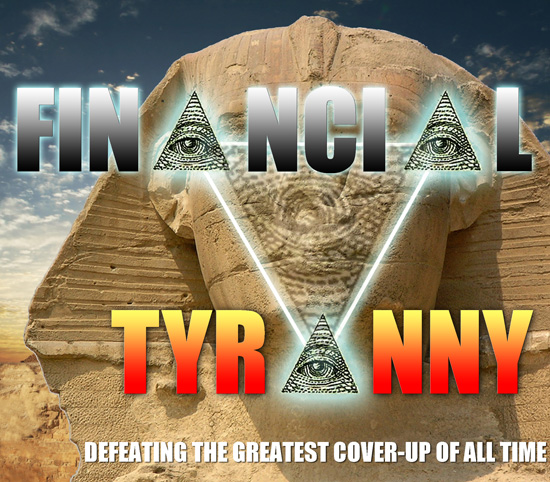 Financial Tyranny by D. Wilcock - click imageFinancial Tyranny by D. Wilcock - click image