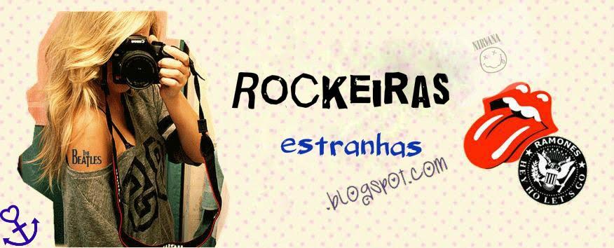Rockeiras Estranhas