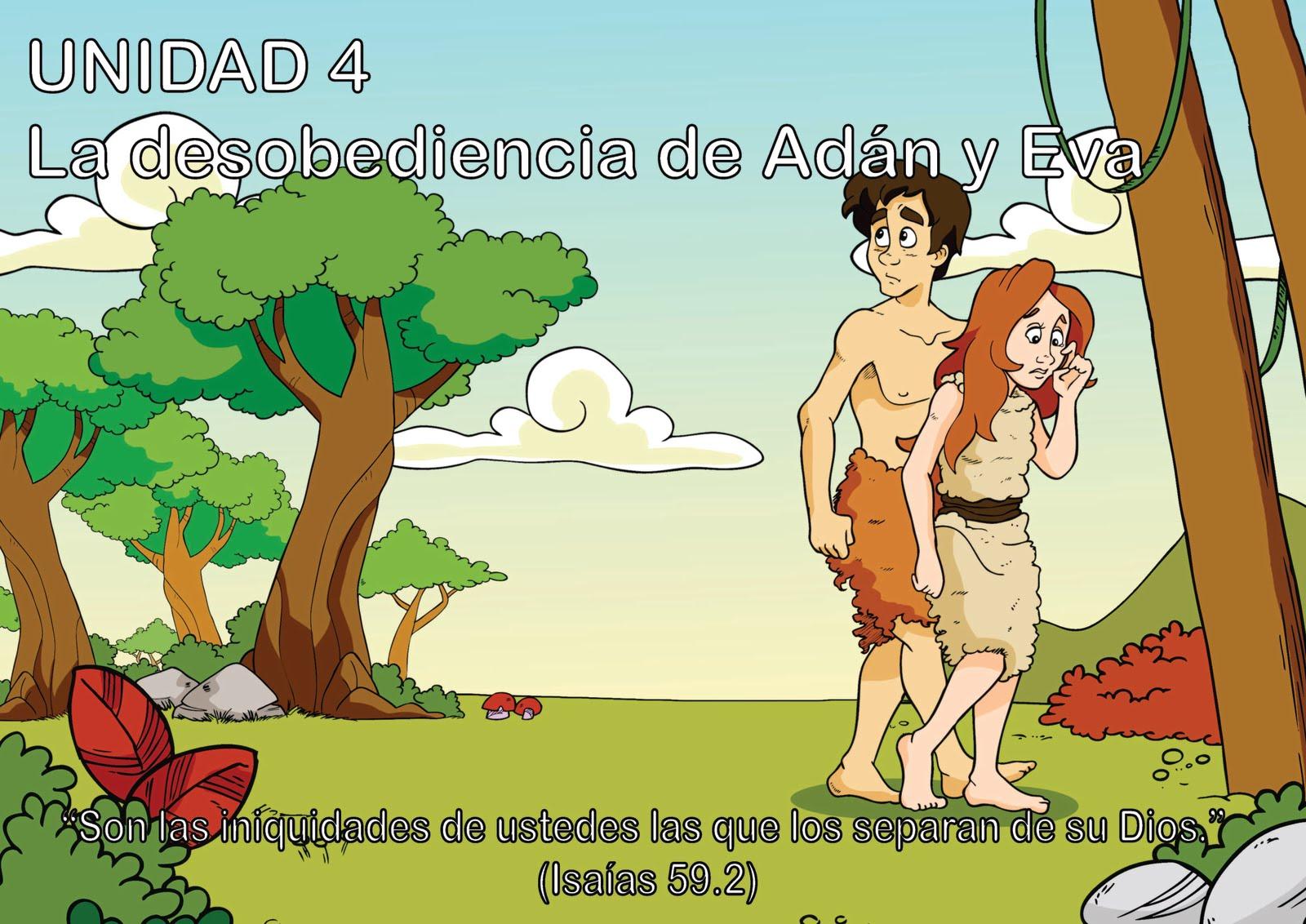 Ebi panama unidad 4 la desobediencia de ad n y eva for Adan y eva en el jardin