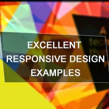 Excellent Examples of Responsive Web Design That Will Inspire You Today
