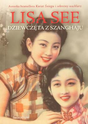 """Lisa See – """"Dziewczęta z Szanghaju"""""""