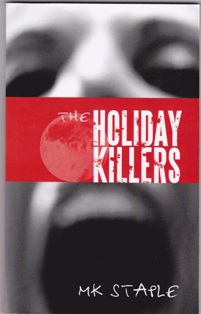 The Holiday Killers (MK Staple)