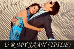 U R My Jaan (Title Song)