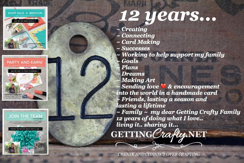 12th Anniversary (or Crafter-versary) with Stampin' UP!