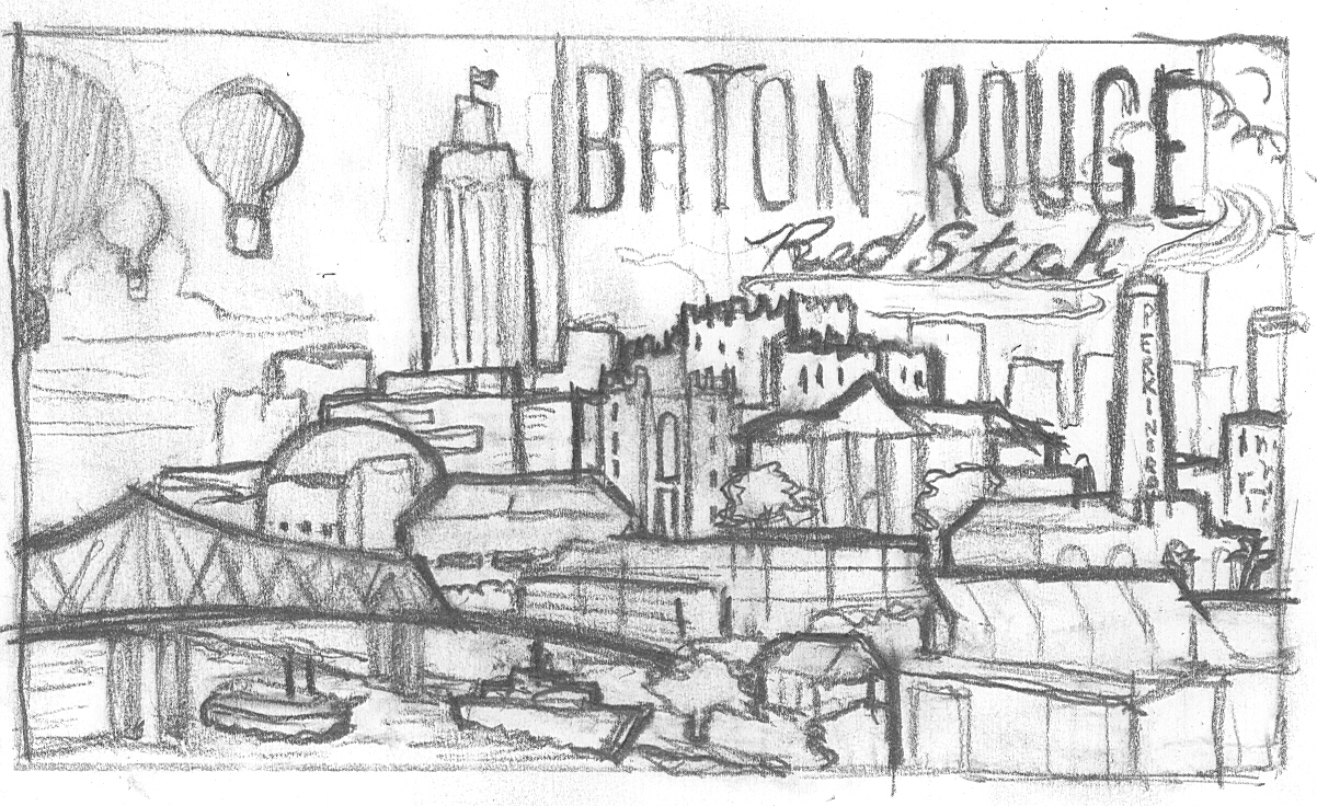 Poster design drawing - The Go Br Type Is The Name Of The Larger Campaign But This Was Eventually Changed To Baton Rouge Red Stick For The Poster