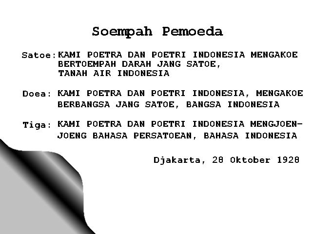 in english firstly we the sons and daughters of indonesia acknowledge