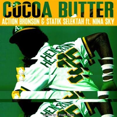 Action_Bronson_And_Statik_Selektah_Feat_Nina_Sky-Cocoa_Butter-PROMO-WEB-2011-SPiKE_iNT
