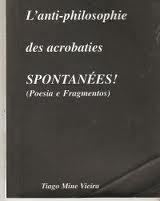 A anti-filosofia das acrobacias ESPONTÂNEAS!      -    Publicação Independente de 2006. Pode pedir