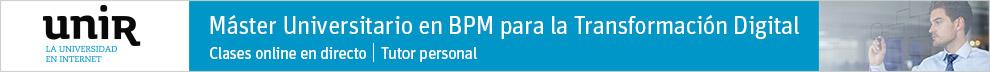 Máster Univeristario en BPM para la Transformación Digital