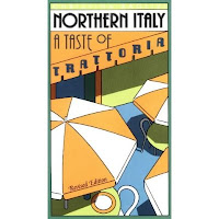 The book Northern Italy: A Taste of Trattoria