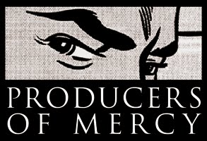 Producers of Mercy