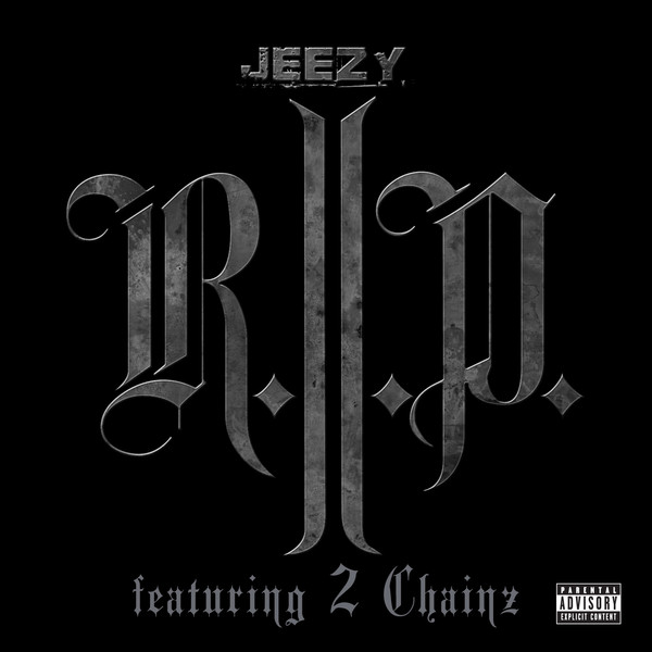 Young Jeezy - R.I.P. (feat. 2 Chainz) - Single @Tunesbin.com